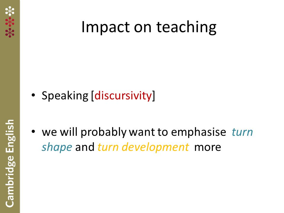 Impact on teaching Speaking [discursivity]